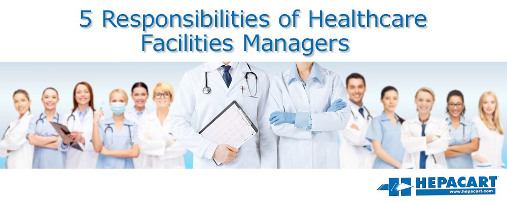 201803-Hepacart_5_Responsibilities_of_Healthcare_Facilities_Managers